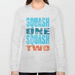 SQUASH ONE SQUASH TWO Long Sleeve T-shirt