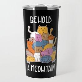 Funny Behold A Meowtain Cat Persian Ragdoll Gift Travel Mug
