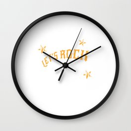 Lets Rock And Roll Birthday Gift For Rock And Roll Fans Wall Clock