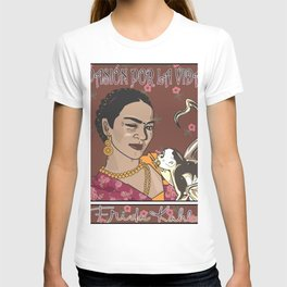 Frida- Pasión por La Vida T-shirt