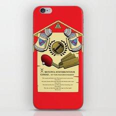 We do, we do! iPhone & iPod Skin