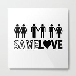 Same Love Metal Print