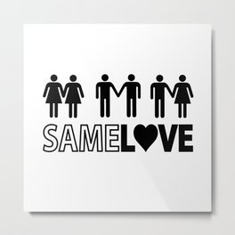 Same Love Metal Print
