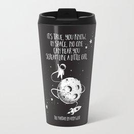 Martian - Scream Like a Little Girl Travel Mug