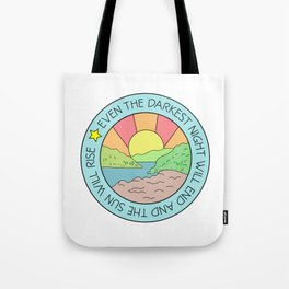 Even the Darket Night Victor Hugo Inspirational Quote Tote Bag
