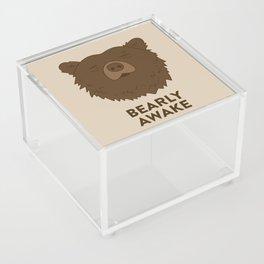 BEARLY AWAKE Acrylic Box