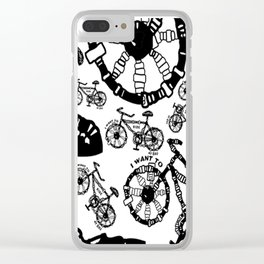 I Want To Ride My Bike Clear iPhone Case
