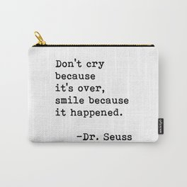 Don't cry... Dr. Seuss Carry-All Pouch