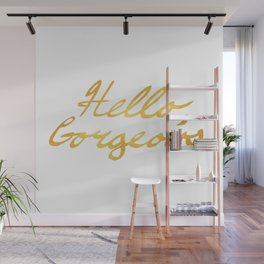 Hello, Gorgeous Gold Wall Mural