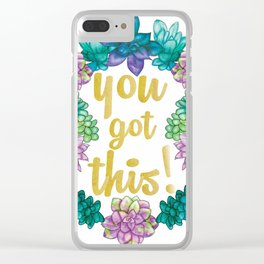 You got this, cactus and succulents Clear iPhone Case