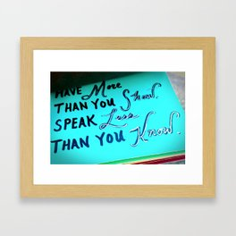 SHOW MORE THAN... Framed Art Print