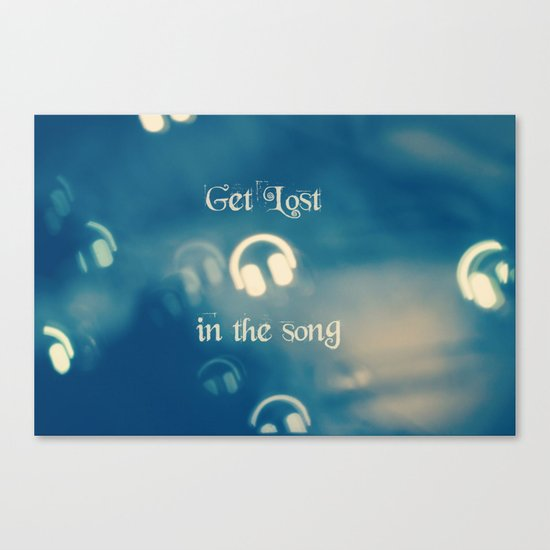 Get Lost in the Song Canvas Print