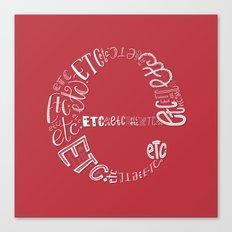 Etcetera, etcetera, etc. Canvas Print