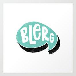 BLERG Art Print