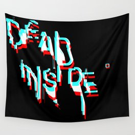 dead inside Wall Tapestry
