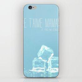 Pense à me décongeler iPhone Skin