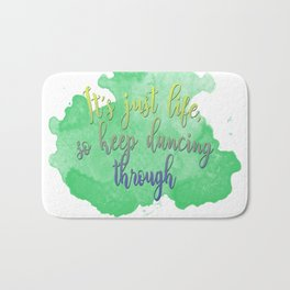 Dancing Through Life | Wicked Bath Mat