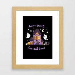 Home Sweet Haunted Home Framed Art Print