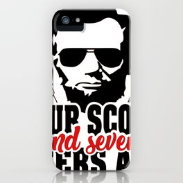 Four Score and Seven Beers Ago Abraham Lincoln Gettysburg Address iPhone Case