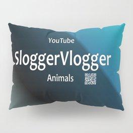 SloggerVlogger Animals Pillow Sham