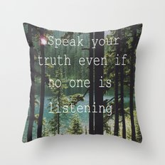 SPEAK YOUR TRUTH Throw Pillow
