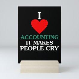 Accounting Humor CPA Certified Public Accountant Mini Art Print