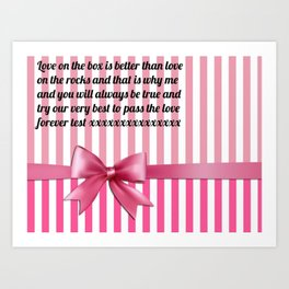 Love on the box is better than love on the rocks Art Print