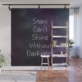 Stars Can't Shine Wall Mural