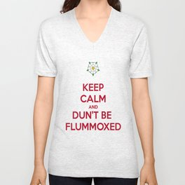 Keep Calm and Dun't Be Flummoxed Unisex V-Neck