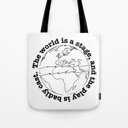 The World is a Stage - Oscar Wilde Quote Tote Bag