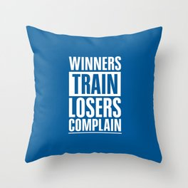 Lab No. 4 - Winners Train Losers Complain Inspirational Quotes poster Throw Pillow