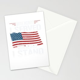 With Honor I Served With Respect I Stand Veterans Stationery Cards