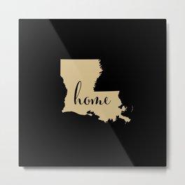 Louisiana is Home - Go Saints Metal Print
