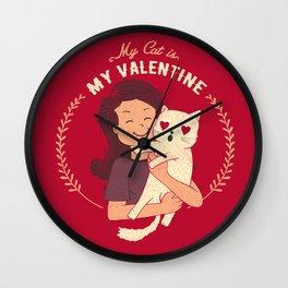 My Cat Is My Valentine Wall Clock