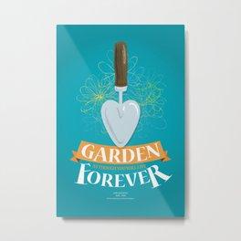 Garden Forever Metal Print