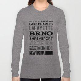 Made In Louisiana Long Sleeve T-shirt