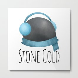 Stone Cold Metal Print