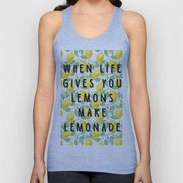 When life gives you lemons make lemonade Unisex Tank Top