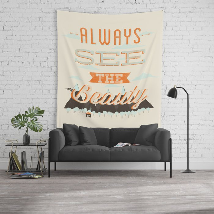 Always See The Beauty Wall Tapestry