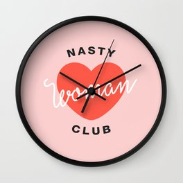 Nasty Woman Club Wall Clock