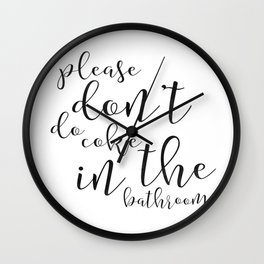 Please Dont Do Coke in the Bathroom, Funny Bathroom Decor, Funny Bathroom Sign, Funny Bathroom Art Wall Clock