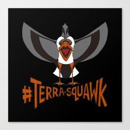 #TERRA-SQUAWK Canvas Print