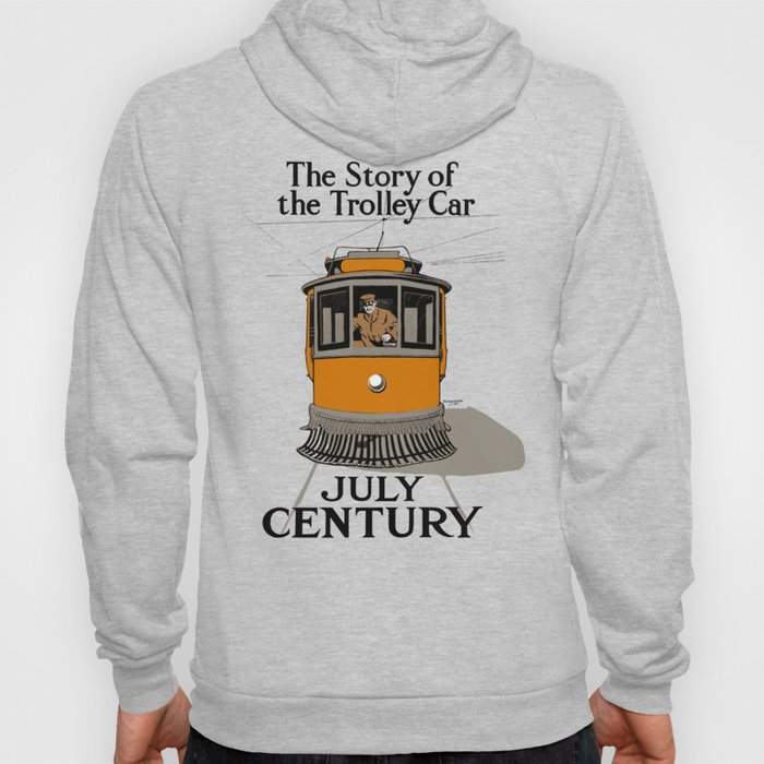 The Story Of The Trolley Car - Vintage Advertising Hoody