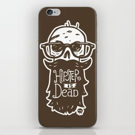 Hipster is dead! iPhone Skin