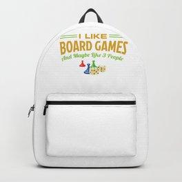 I Like Board Games And Maybe Like 3 People Backpack