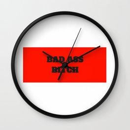 Bad Ass Bitch Wall Clock