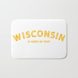 Wisconsin In Cheese We Trust Bath Mat