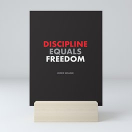 """Discipline Equals Freedom"" Jocko Willink Mini Art Print"