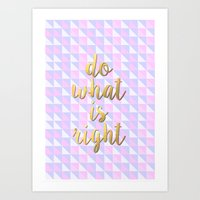 Do What is Right- Gold  Art Print