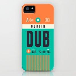 Baggage Tag A - DUB Dublin Ireland iPhone Case